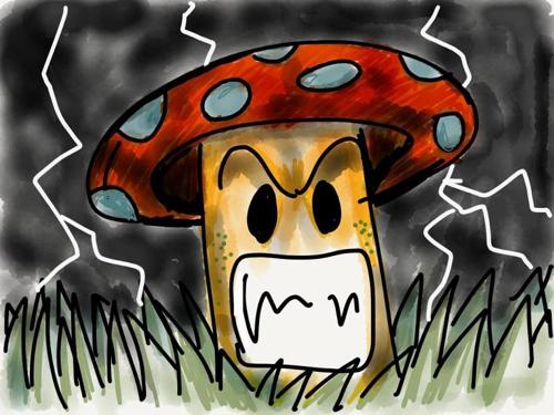 Aaaaangry Mushrooooom